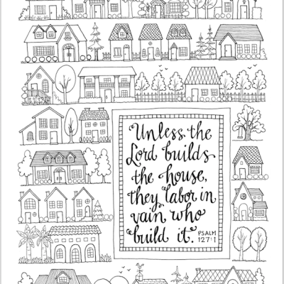 Let the Lord Build Your House (Coloring Page)