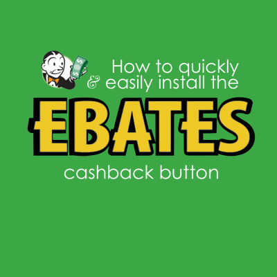 Earn Cashback with Ebates (Video Tutorial)