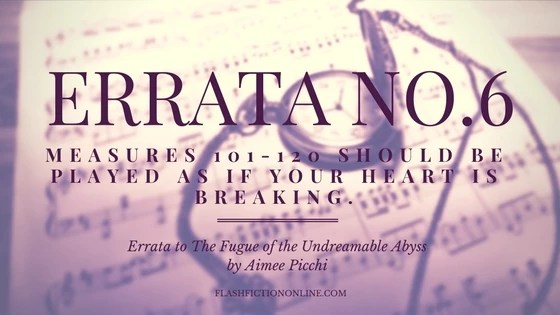 Errata to The Fugue of the Undreamable Abyss By Aimee Picchi