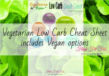 Low Carb Vegetarian Cheat Sheet – includes vegan options