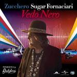 VEDO NERO – l'ispirazione goliardica e giocosa di Zucchero