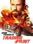 TRADING PAINT – il nuovo action motoristico con John Travolta