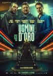 GLI UOMINI D'ORO – la seconda regia di Vincenzo Alfieri