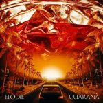GUARANÀ – il nuovo singolo di Elodie