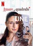 AMORE AL QUADRATO – una commedia romantica Netflix per il giorno dell'amore