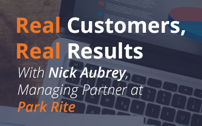 Real Customers, Real Results – Nick Aubrey – Park Rite