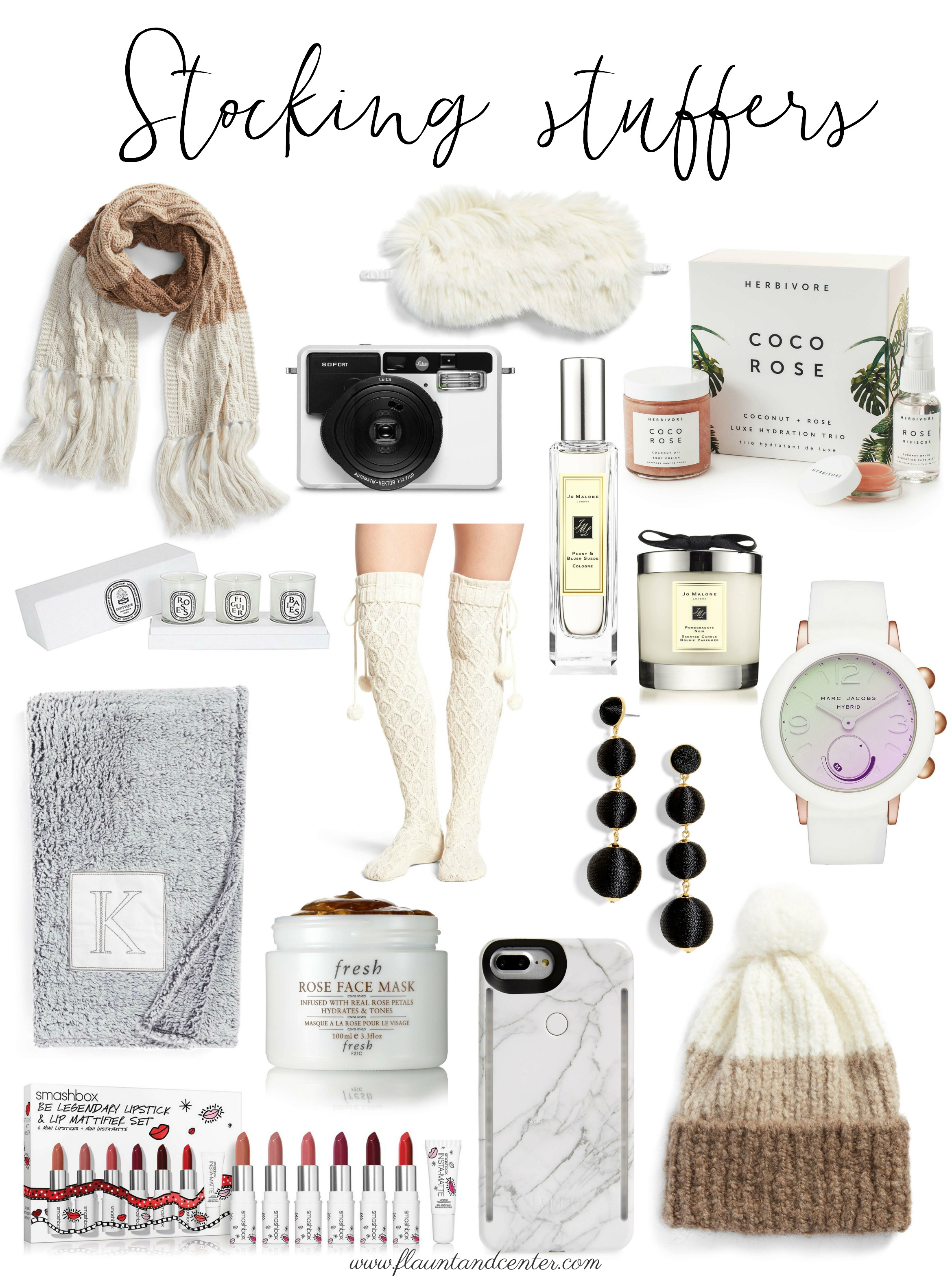 Stocking Stuffers  Scarf   Sofort Instant Camera   Faux Fur Sleep Mask   Coco Rose Lux Hydration Trio   Jo Malone Cologne   Jo Malone Candle   Votive Candle Set   Cable Knit Over the Knee Socks   Marc Jacobs Riley Hybrid Smartwatch   Monogram Throw Blanket   Fresh Rose Face Mask   Ball Shoulder Duster Earrings   iPhone Lighted Case   Lipstick Set   Tricolor Pom Beanie  