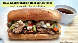 Slow Cooker Italian Beef Sandwiches with Homemade Hot Giardiniera