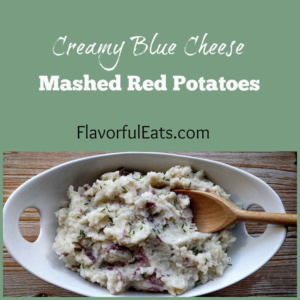 Creamy Blue Cheese Mashed Red Potatoes