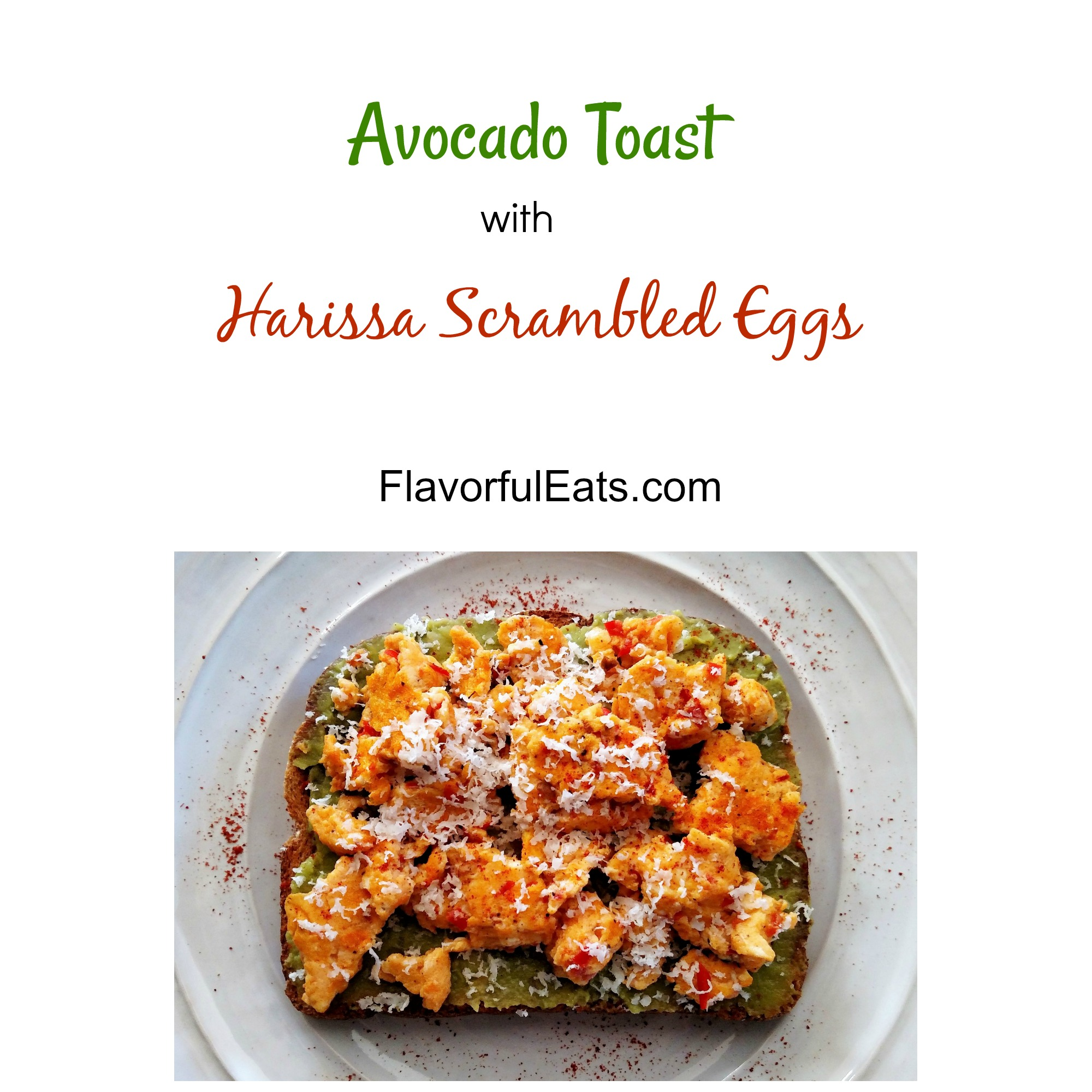 Avocado Toast with Harissa Scrambled Eggs