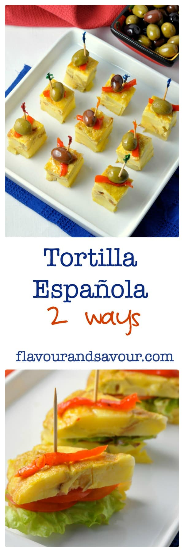 Tortilla Española. Traditional Spanish tapa two ways |www.flavourandsavour.com