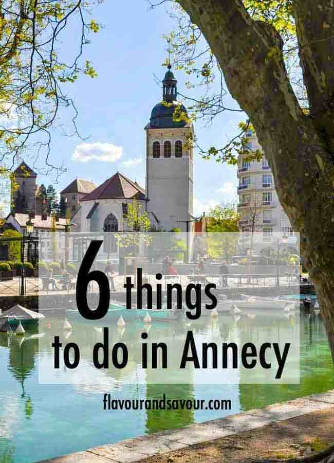 6 Things to do in Annecy, France