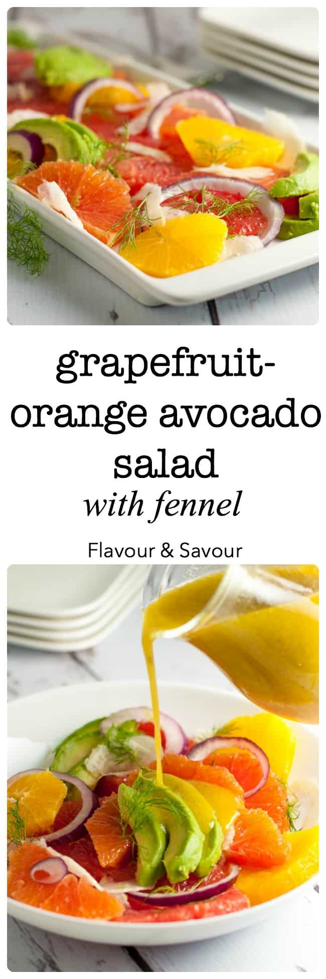 Grapefruit-Orange Avocado Salad with Fennel. Banish the winter blues with this cheerful bright grapefruit orange and avocado salad, bursting with Vitamin C! |www.flavourandsavour.com