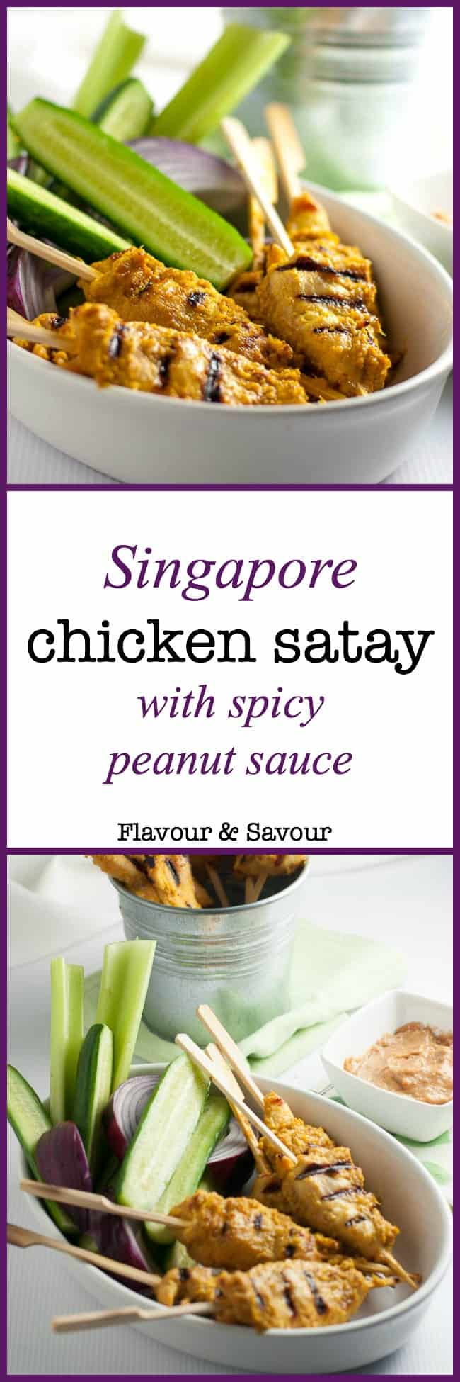 This Simple Singapore Chicken Satay with Peanut Dipping Sauce makes a greatappetizer or alight meal, when served with some crunchy veggies. It's crisp and spicy and it'sa perfect choice for a barbecue, a party or a simple weeknight meal. It's an easy meal that you can cook on either an indoor or outdoor grill. |www.flavourandsavour.com
