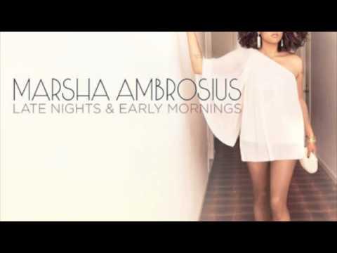 marsha ambrosius late nights early mornings