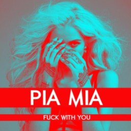 pia mia fuck with you
