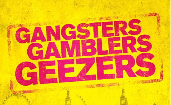 GANGSTERS_GAMBLERS_GEEZERS12345-yellow