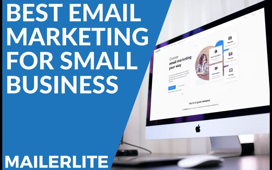 BEST EMAIL MARKETING FOR SMALL BUSINESS – MAILERLITE