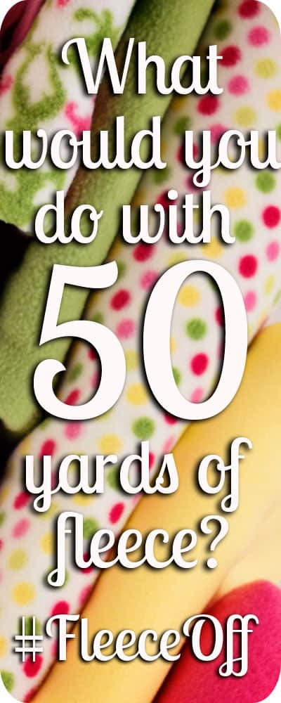 What would you do with 50 yers of fabric? Find out how you can enter for a chance to win FIFTY yards of fleece plus FIFTY blankets for a charity of your choice.