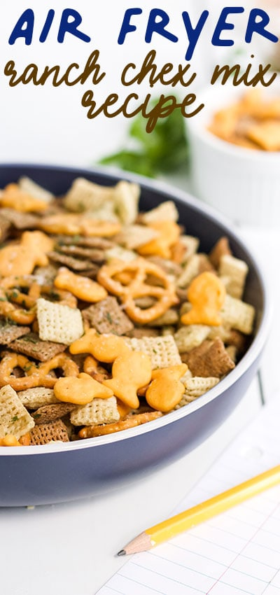 Air Fryer Ranch Chex Mix (Dead simple Recipe and YUMMMY!)