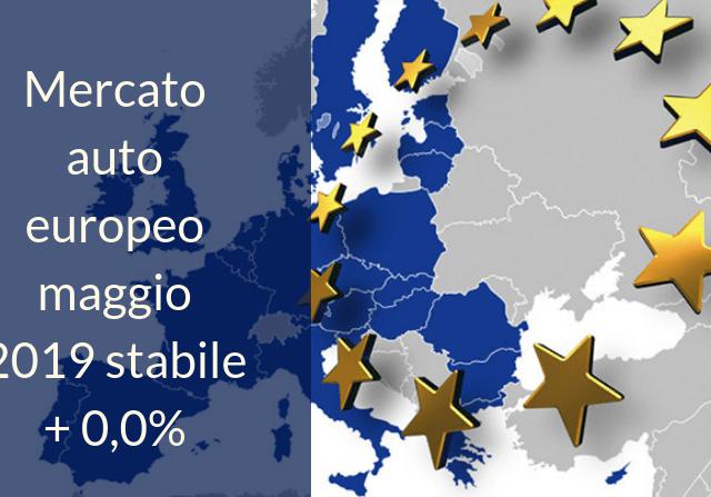 Mercato europeo dell'auto maggio 2019 rimane stabile
