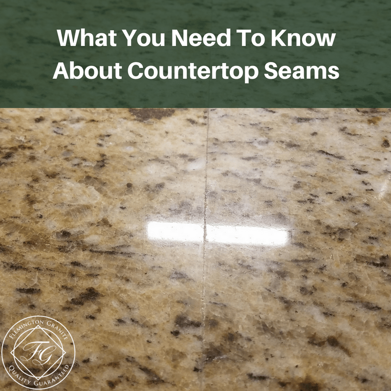 What You Need To Know About Countertop Seams Flemington