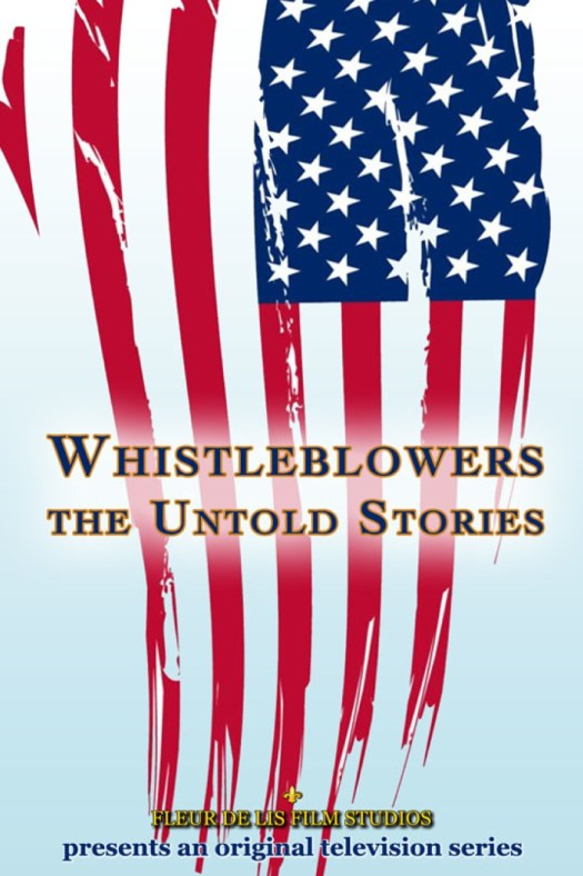 Whistleblowers: The Untold Stories