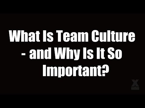 What Is Team Culture (and Why Is It So Important)?
