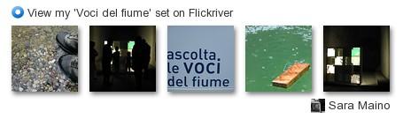 Sara Maino - View my 'Voci del fiume' set on Flickriver