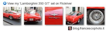 FrancescoC - View my 'Lamborghini 350 GT' set on Flickriver