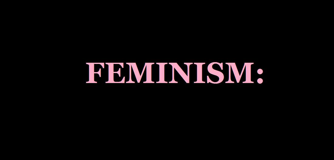"What Is ""Feminism,"" Anyway?!"