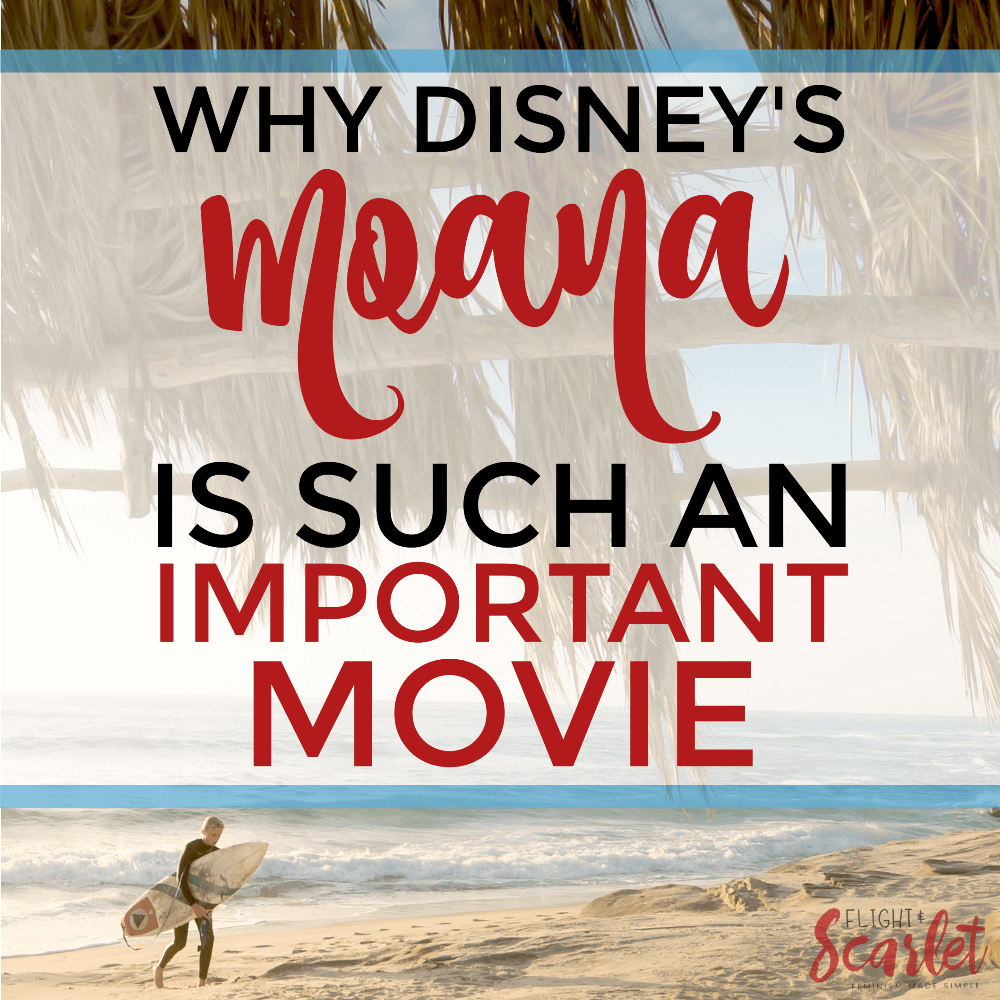 Why Disney's Moana Is Such an Important Movie