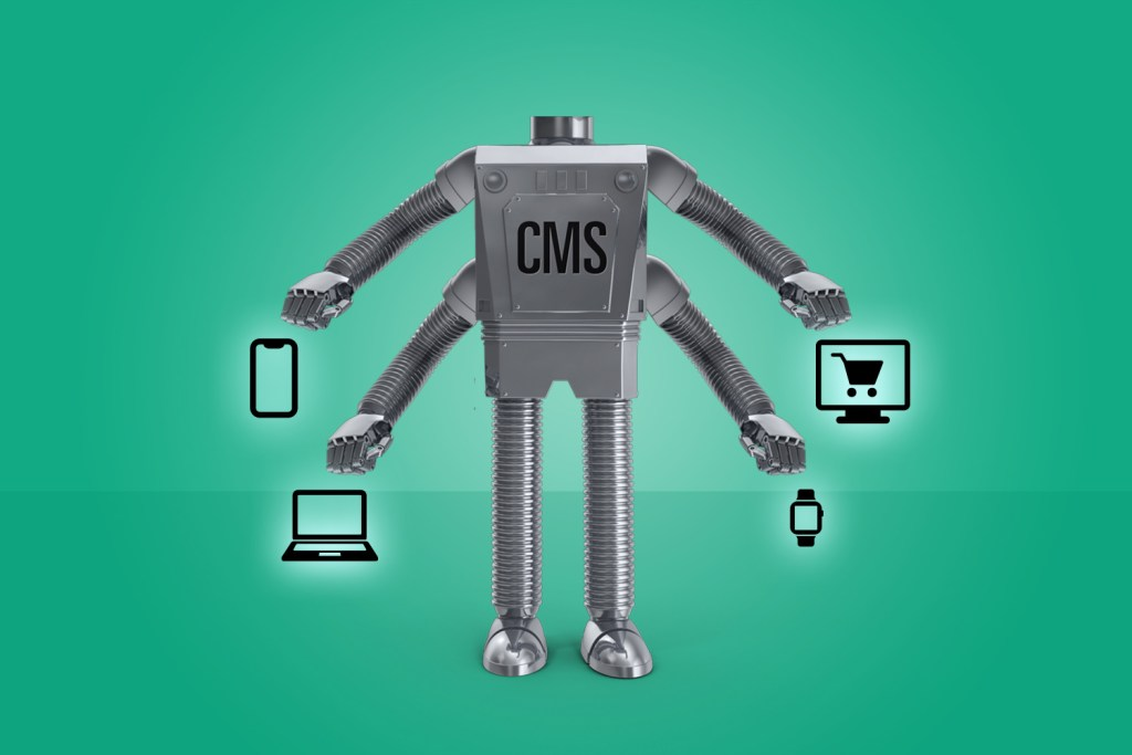 A depiction of headless CMS using a robot extending to different viewing platforms.