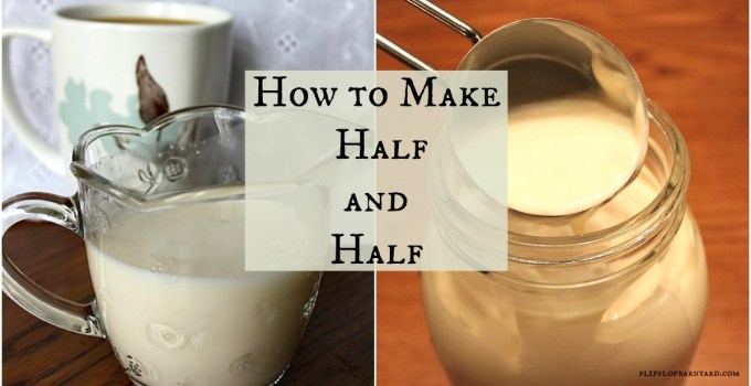 How to make Hal and half at home