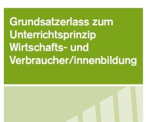 Unterrichtsprinzip Wirtschafts- und Verbraucher/innenbildung, BMBWF 2015