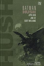 Batman HUSH - volume 1 cover