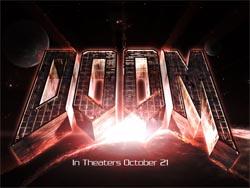 Doom Movie - October 21st