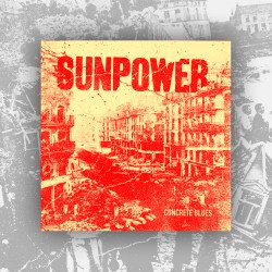 Sunpower – Concrete Blues