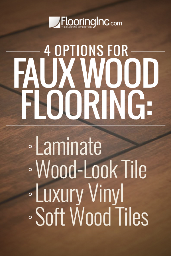 4 Options for Faux Wood Flooring: Get the look of wood without the  maintenance and