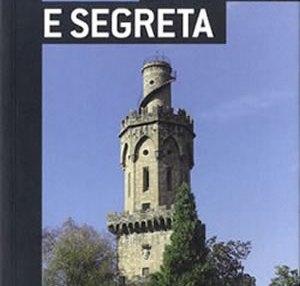 Firenze insolita e segreta by Niccolò Rinaldi