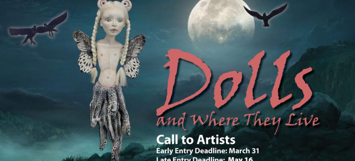 Dolls and Where They Live – Deadline Extended!