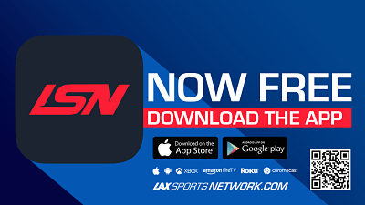 Great News!  LSN Now Available to All Lacrosse Fans at No Cost!