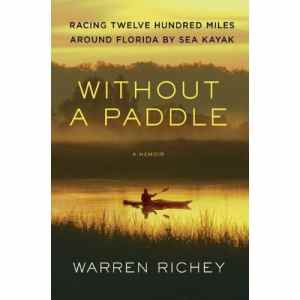 Without A Paddle by Warren Richey