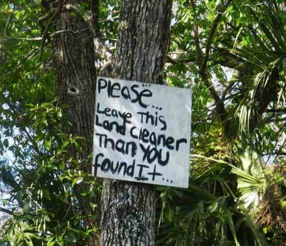 A primitive campsite along the Chassahowitzka was clean and litter-free, perhaps because of the sign.