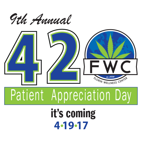 420 Patient Appreciation Day @ Florin Wellness Center | Sacramento | California | United States