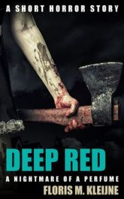 Deep Red: A short horror story