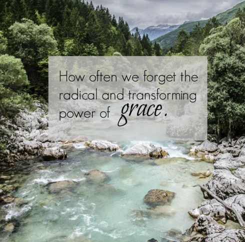 Transforming power of grace