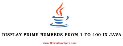 java program to display prime numbers from 1 to 100