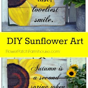 DIY Sunflower Art, FlowerPatchFarmhouse.com