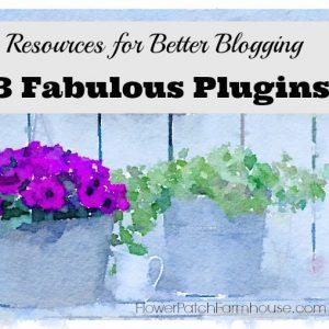 Resources for Better Blogging, flowerpatchfarmhouse.com